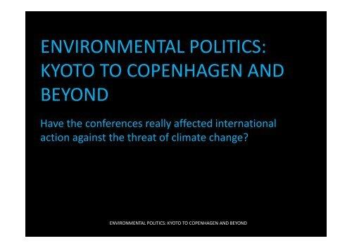Environmental Politics : Kyoto to Copenhagen and beyond