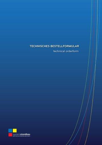 TECHNISCHES BESTELLFORMULAR technical orderform
