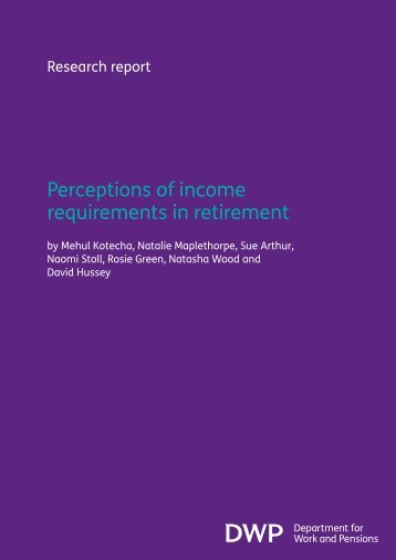 Perceptions of income requirements in retirement (RR773) - Gov.UK