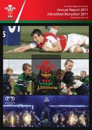 Annual Report 2011 Adroddiad Blynyddol 2011 - Welsh Rugby Union