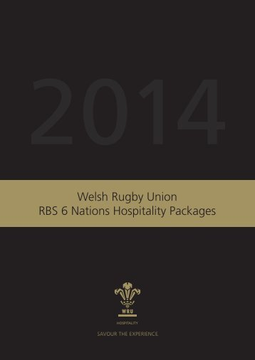 Welsh Rugby Union RBS 6 Nations Hospitality Packages