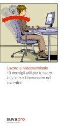 Lavoro al videoterminale. 10 consigli utili per tutelare la salute e il ...