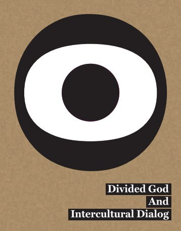 Download publication Divided God And Intercultural Dialog - Pozitiv