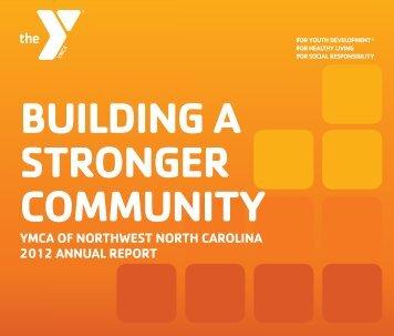 YMCA OF NORTHWEST NORTH CAROLINA 2012 ANNUAL REPORT