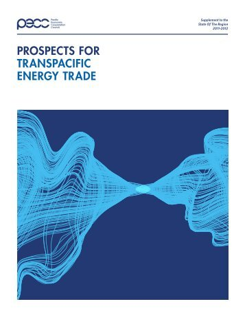 prospects for transpacific energy trade - East-West Center