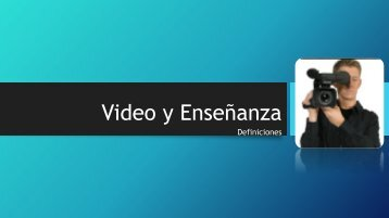 Video y Enseñanza