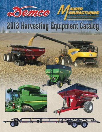 2013 Harvesting Equipment Catalog - Demco Products