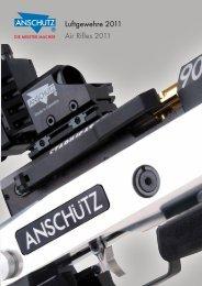 Luftgewehre 2011 Air Rifles 2011 - JG ANSCHÜTZ GmbH & Co. KG