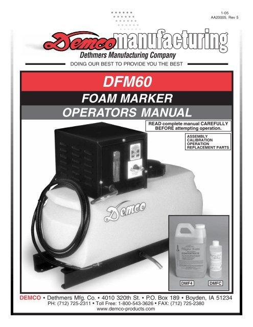 Aa20005 Dfm60 Foam Marker Operators Manual Demco Products