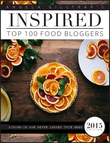INSPIRED: Top 100 Food Bloggers