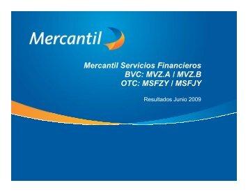 Mercantil Servicios Financieros BVC: MVZ.A / MVZ.B OTC: MSFZY ...
