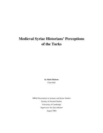 Medieval Syriac Historians' Perceptions of the Turks - Aramaic ...