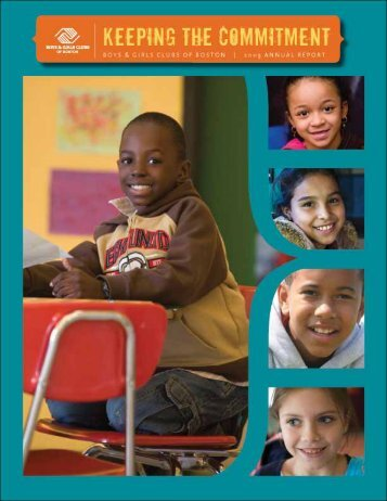 2009 FULL ANNUAL REPORT - Boys and Girls Clubs of Boston