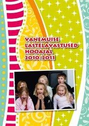 Vanemuise lastelavastused hooajal 2010/2011 - Vanemuine