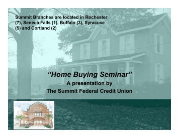 Home Buyers Seminar - The Summit Federal Credit Union