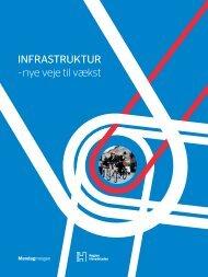 Infrastruktur - nye veje til vækst - Region Hovedstaden