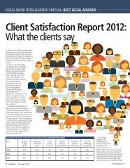 Client Satisfaction Report 2012: What the clients say - Legal Week