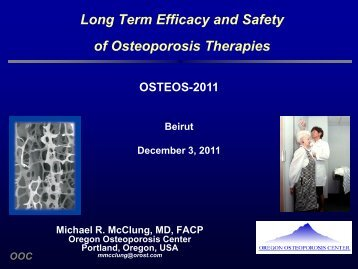 Long Term Efficacy and Safety of Osteoporosis Therapies - Osteos