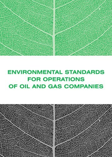 environmental standards for operations of oil and gas companies
