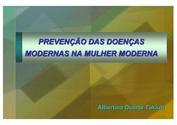 PREVENÇÃO DAS DOENÇAS MODERNAS NA MULHER MODERNA