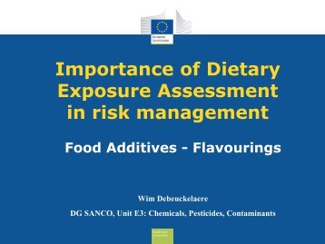 Importance of Dietary Exposure Assessment in risk management