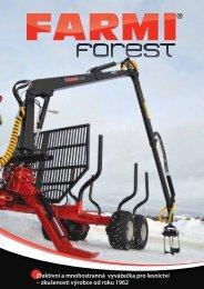 zkušenosti výrobce od roku 1962 - Farmi Forest