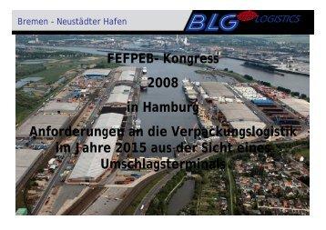FEFPEB- Kongress 2008 in Hamburg Anforderungen an die ...