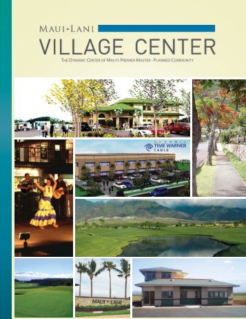 the dynamic center of maui's premier master - planned ... - Maui Lani