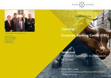 Opening European Banking Center (EBC) - Tilburg University, The ...