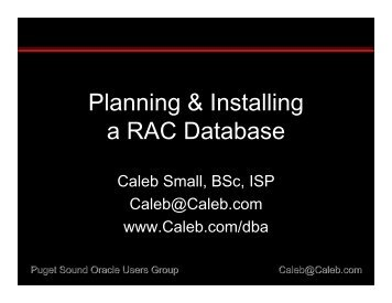Planning & Installing a RAC Database - NoCOUG