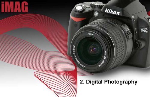 2. Digital Photography - iMAG
