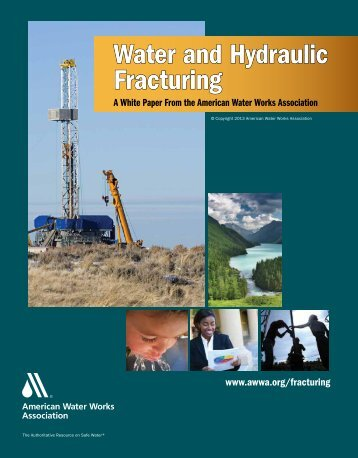 Water and Hydraulic Fracturing - American Water Works Association