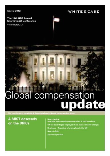 Global compensation update: Issue 2 - 2012 - White & Case