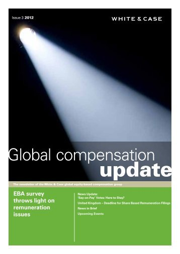 Global compensation update: Issue 3 - 2012 - White & Case