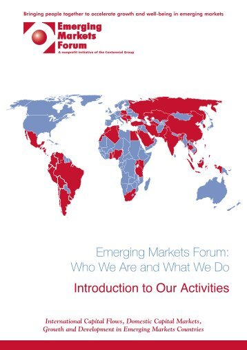 Emerging Markets Forum: Who We Are and What We Do Introduction to ...