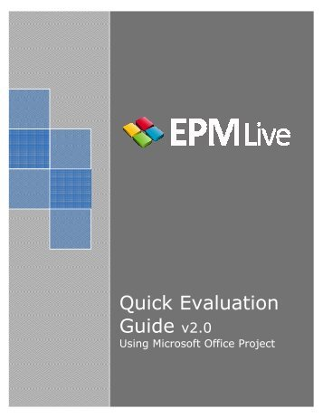 Quick Evaluation Guide v2.0 - EPM Live