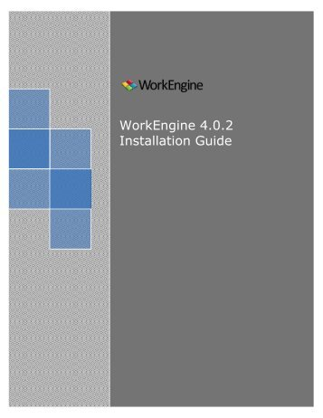 WorkEngine 4.0.2 Installation Guide - EPM Live