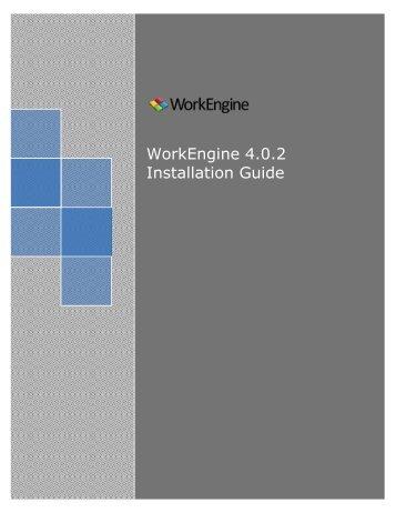 WorkEngine 4.0.2 Installation Guide - EPM Live