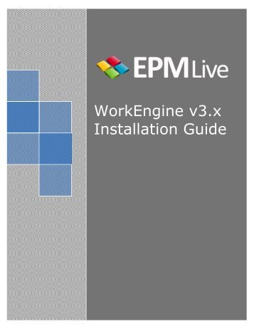 WorkEngine v3.x Installation Guide - EPM Live