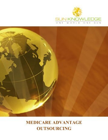 White paper on Medicare Advantage Outsourcing - Sun Knowledge