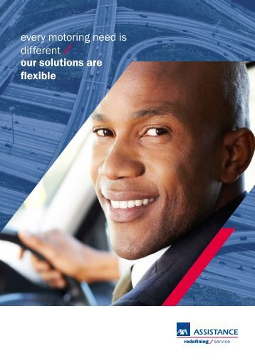 every motoring need is different our solutions are ... - AXA Assistance