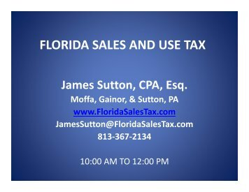 FLORIDA SALES AND USE TAX - Florida Sales Tax Attorney