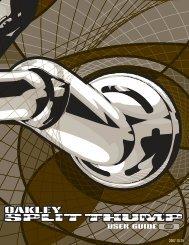 SPLIT THUMP USER GUIDE - Oakley