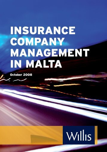 INSURANCE COMPANY MANAGEMENT IN MALTA - Willis