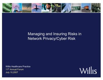 Managing and Insuring Risks in Network Privacy/Cyber Risk - Willis