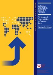 EURASIA EMERGING MARKETS FORUM Rivalry and Competition in Central Asia