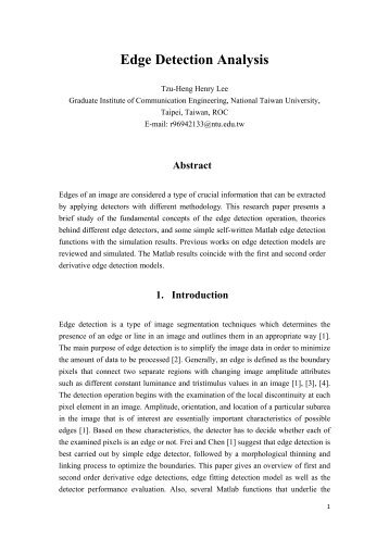 thesis report on edge detection Detection and avoidance of simulated potholes in autonomous vehicle navigation in an unstructured environment a thesis submitted to the division of  222 edge detection 2221 types of edge operators 2222 boundary detection 233 blob analysis 3 solution architecture.