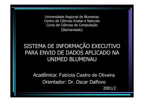 sistema de informação executivo para envio de dados aplicado na ...