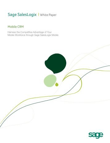 Sage SalesLogix I White Paper - Success With CRM Consulting