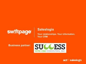 Saleslogix Overview - Success With CRM Consulting